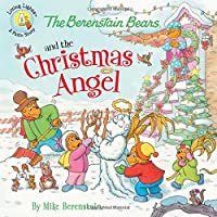 The Berenstain Bears and the Christmas Angel (Berenstain Bears Living Lights)