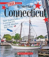 Connecticut (A True Book: My United States)