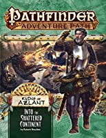 Ruins of Azlant 2: Into the Shattered Continent (Pathfinder Adventure Path)