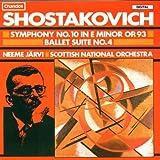 Shostakovich: Symphony No. 10, Ballet Suite No. 4