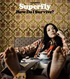 How Do I Survive?♪SuperflyのCDジャケット