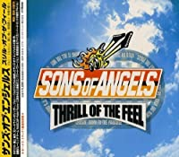 Thrill of the Feel by Sons of Angels (2000-05-02)