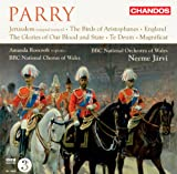 Parry: Jerusalem - The Birds - England - The Glories of Our Blood and State - Te Deum - Magnificat