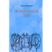 40 Men Outfits to Style: Design Your Style Workbook: Winter…