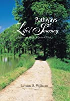 Pathways of Life?s Journey: Peace and Hope in Jesus Christ