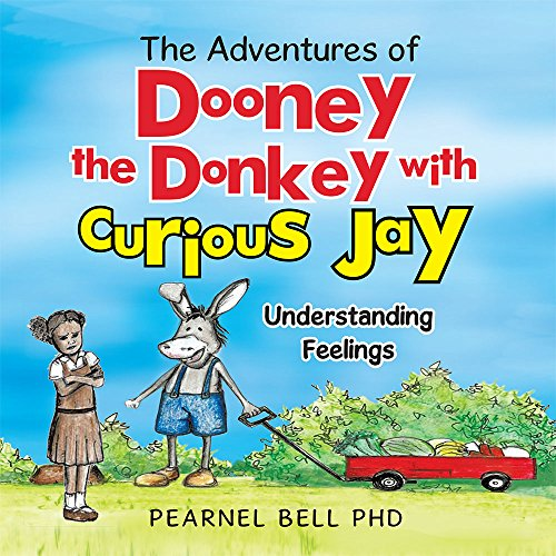 "The Adventures of Dooney the Donkey with Curious Jay: ""Understanding Feelings"" (English Edition)"