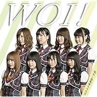 WOI!(レジェンド盤)<初回限定盤>