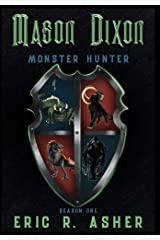 Mason Dixon, Monster Hunter Season One ハードカバー