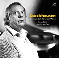Stockhausen/ Complete Early Percussion Works