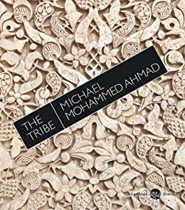 The Tribe by [Ahmad, Michael Mohammed]