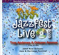 Live at Jazzfest 2004