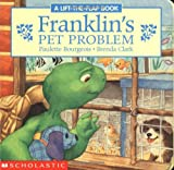 Franklin's Pet Problem (Franklin Board Book, 1)