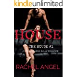 HOUSE: A Dark College Bully Romance (The House Series Book 1)