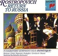 Return To Russia / Rostropovich