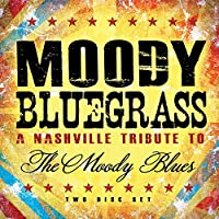 Moody Bluegrass-a Nashville Tribute to
