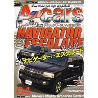 A cars (アメリカン カーライフ マガジン) 2007年 04月号 [雑誌]