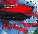 Luca Lombardi: Musik Fur Soloflote