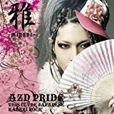 AZN PRIDE-THIS IZ THE JAPANESE KABUKI ROCK-(DVD付)