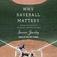 Why Baseball Matters