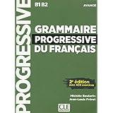 Grammaire progressive du français - Niveau avancé - Livre + CD - 2ème édition - 400 exercices - Nouvelle couverture: Livre av