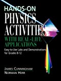 Hands-On Physics Activities with Real-Life Applications: Eas…