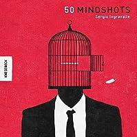 50 Mindshots: Genial illustrierte Sinnbilder zum Nach- und Weiterdenken