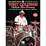 Tony Coleman - Authentic Blues Drumming: Learn Shuffles, Fills, Concepts, Tips and More from a Blues Master