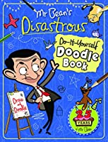 Mr Bean's Disastrous Do-It-Yourself Doodle Book