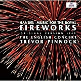 ヘンデル:王宮の花火の音楽