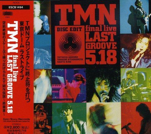 TMN final live LAST GROOVE 5.18の詳細を見る