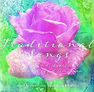 トラディショナル・ソングス (Traditional Songs / Shaylee (vocal) | Yoshihiro Koseki (guitar))