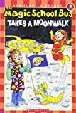 The Magic School Bus Takes a Moonwalk