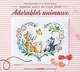クロスステッチのAgenda 2018年 : Adorables Animaux