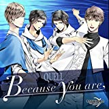 TSUKIPRO THE ANIMATION 主題歌③ QUELL「Because you are」
