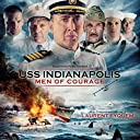 USS Indianapolis: Men Of Courage (Original Motion Picture Soundtrack)