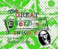 Great ElectrocaH Swindle by Mount Sims (2004-03-30) 【並行輸入品】