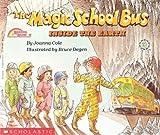 The Magic School Bus Inside the Earth (Magic School Bus (Pb))