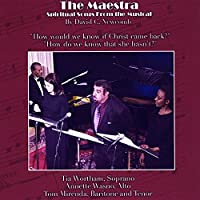 The Maestra (Spiritual Songs From The Musical)