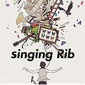 singing Rib [通常盤]