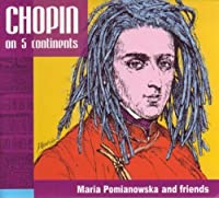 Chopin on 5 Continents by F. Chopin (2010-03-16)