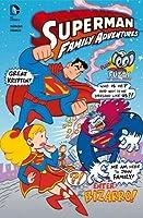Superman Family Adventures 2: Enter Bizarro!