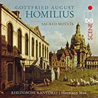 Homilius: Sacred Motets