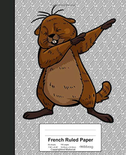 Download French Ruled Paper: Beaver Funny Groundhog Book (Weezag French Ruled Paper Notebook) 1096274337