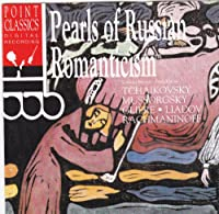 Pearls of Russian Romanticism