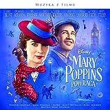 Mary Poppins powraca (Ścieżka Dźwiękowa z Filmu)
