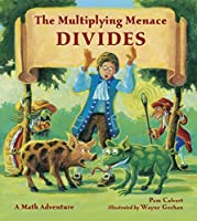 The Multiplying Menace Divides (Math Adventures) by Pam Calvert(2011-02-01)