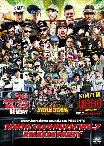 SOUTH YAAD MUZIK vol.7 RELEASE PARTY [DVD]