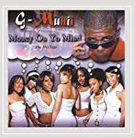 Money on Yo Mind: Mixtape Album