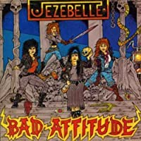 Bad Attitude by Jezebelle (2005-08-02)
