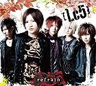 refrain(初回生産限定盤A)(DVD付)()